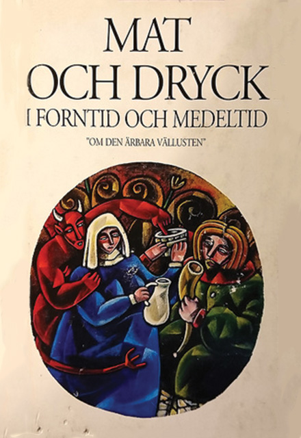 Mat och Dryck i forntid och medeltid